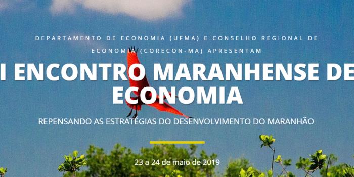 Profissionais e estudantes debatem a conjuntura local e nacional no I Encontro Maranhense de Economia