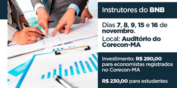 """Corecon/MA e BNB abrem inscrições para o Curso """"Elaboração de Projetos de Viabilidade Econômico-Financeira"""""""